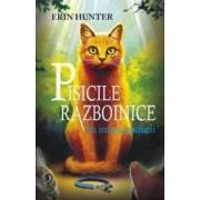 Pisicile razboinice vol.1 In inima padurii - Erin Hunter