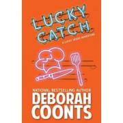 Lucky Catch, Paperback/Deborah Coonts