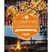 The Campfire Cookbook: 80 Imaginative Recipes for Cooking Outdoors, Paperback/Viola Lex