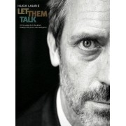 unknown Hugh Laurie: Let Them Talk