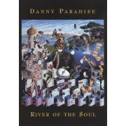 Danny Paradise: River of the Soul [DVD] [2006]