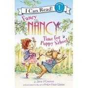 Fancy Nancy: Time for Puppy School, Hardcover