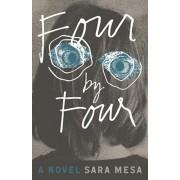 Four by Four, Paperback/Sara Mesa