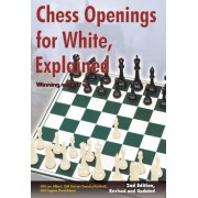Chess Openings for White, Explained: Winning with 1.e4