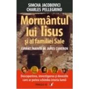 MORMANTUL LUI IISUS SI AL FAMILIEI SALE.