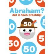 50 jaar - Abraham dat is toch prachtig