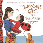 Ladybug Girl and Her Mama, Hardcover/David Soman