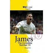 James the Incredible Number 10, Paperback/Michael Part