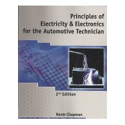 Principles of Electricity and Electronics for the Automotive Technician (Chapman Norm (South Puget Sound Community College))(Paperback) (9781428361218)