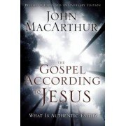 The Gospel According to Jesus: What Is Authentic Faith?, Hardcover