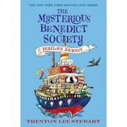 The Mysterious Benedict Society and the Perilous Journey, Paperback/Trenton Lee Stewart