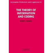 The Theory of Information and Coding par McEliece & Robert California Institute of Technology
