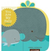 You Are My Baby: Ocean, Hardcover