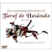 Taraf De Haidouks - Continuing Adventures+ Cd (0876623000921) (2 DVD)