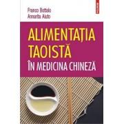 Alimentatia taoista in medicina chineza/Franco Bottalo, Annarita Aiuto