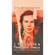 I Have Lived a Thousand Years: Growing Up in the Holocaust, Hardcover