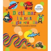 Dictionar ilustrat englez-roman oxford. Pentru acasa la scoala and internet - Evelyn Goldsmith Andrew Delahunty