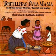 Tortillitas Para Mama: And Other Nursery Rhymes, Paperback/Margot C. Griego