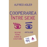 Cooperarea intre sexe. Despre femei, iubire si casatorie. Antologie (eBook)