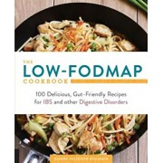 The Low-Fodmap Cookbook: 100 Delicious, Gut-Friendly Recipes for Ibs and Other Digestive Disorders, Paperback/Dianne Benjamin