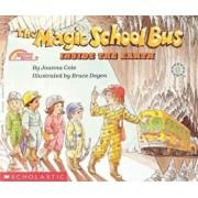 The Magic School Bus Inside the Earth, Hardcover/Joanna Cole
