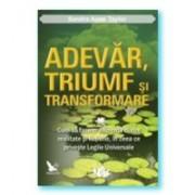 ADEVAR TRIUMF SI TRANSFORMARE