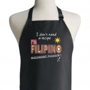 I Don't Need A Recipe I'm Filipino Apron