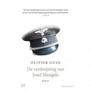 De verdwijning van Josef Mengele - Olivier Guez