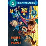 Made to Play! (Disney/Pixar Toy Story 4), Paperback/Random House