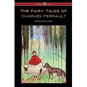 The Fairy Tales of Charles Perrault (Wisehouse Classics Edition - with original color illustrations by Harry Clarke), Paperback/Charles Perrault