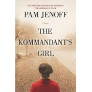 The Kommandant's Girl, Paperback/Pam Jenoff