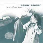 Video Delta Seeger,Peggy - Love Call Me Home - CD