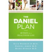 The Daniel Plan: 40 Days to a Healthier Life, Hardcover