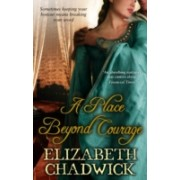 Place Beyond Courage (Chadwick Elizabeth)(Paperback) (9780751539011)