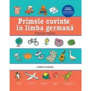 PRIMELE CUVINTE IN LIMBA GERMANA. DICTIONAR ILUSTRAT OXFORD - CORINT (JUN983)