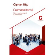 Cosmopolitismul. Catre o noua paradigma in teoria politica (eBook)