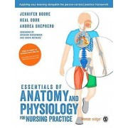 Essentials of Anatomy and Physiology for Nursing Practice by Jennif...