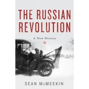 The Russian Revolution: A New History, Hardcover