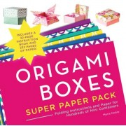 Origami Boxes Super Paper Pack: Folding Instructions and Paper for Hundreds of Mini Containers, Paperback