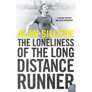 Loneliness of the Long Distance Runner, Paperback/Alan Sillitoe