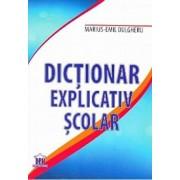 Dictionar explicativ scolar/Marius-Emil Dulgheru