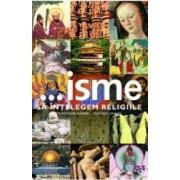 ... isme sa intelegem religiile - Theodore Gabriel Ronald Geaves