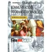 Tehnologia informatiei si comunicatiei TIC . Manual pentru clasa a X-a Limba maghiara