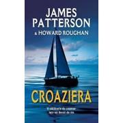 Croaziera/James Patterson, Howard Roughan