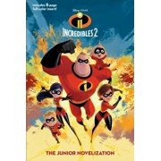 Incredibles 2: The Junior Novelization (Disney/Pixar the Incredibles 2), Paperback/Random House Disney