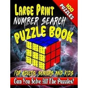 Large Print Number Search Puzzle Book for Adults, Seniors and Kids: Can You Solve All the Puzzles in This Number Word Search Puzzle Book?, Paperback/Maxwell Mattrichy