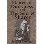 Heart of Darkness and the Secret Sharer, Paperback/Joseph Conrad
