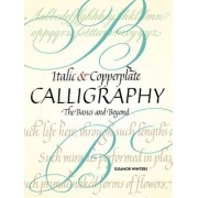Italic and Copperplate Calligraphy: The Basics and Beyond, Paperback
