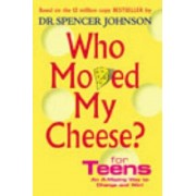 Who Moved My Cheese For Teens, Hardcover