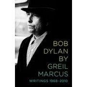Bob Dylan: Writings 1968-2010